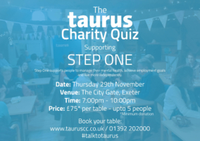 The Annual Taurus Charity Quiz supporting Step One