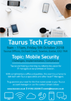 Taurus IT Manager Tech Forum – Mobile Security